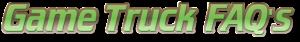 game-truck-faq