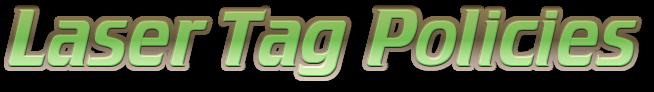 laser-tag-policies